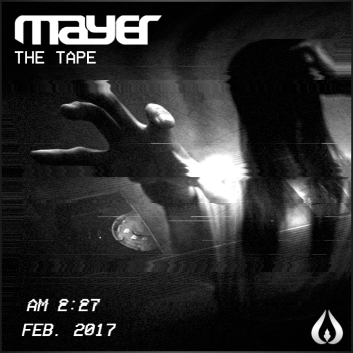 MAYER - The Tape