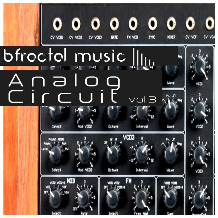 BFRACTAL MUSIC - Analog Circuit Vol 3 (Sample Pack WAV)