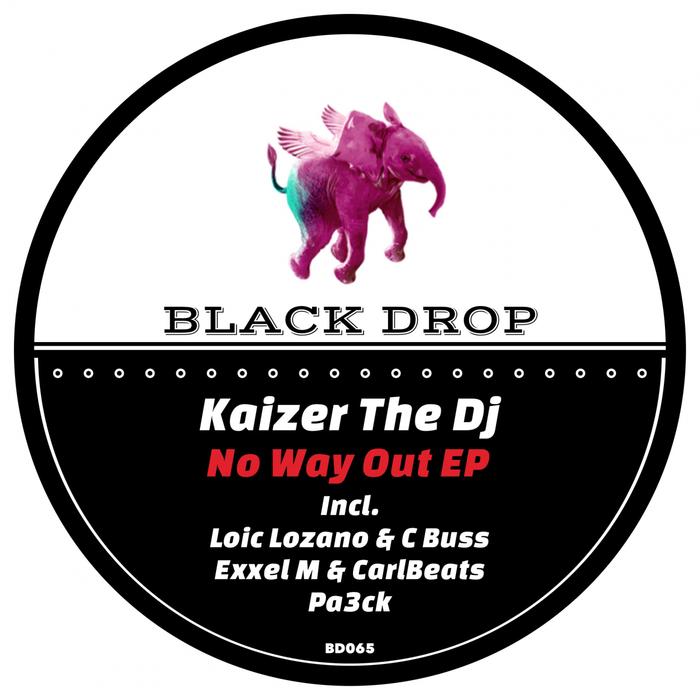 KAIZER THE DJ - No Way Out EP