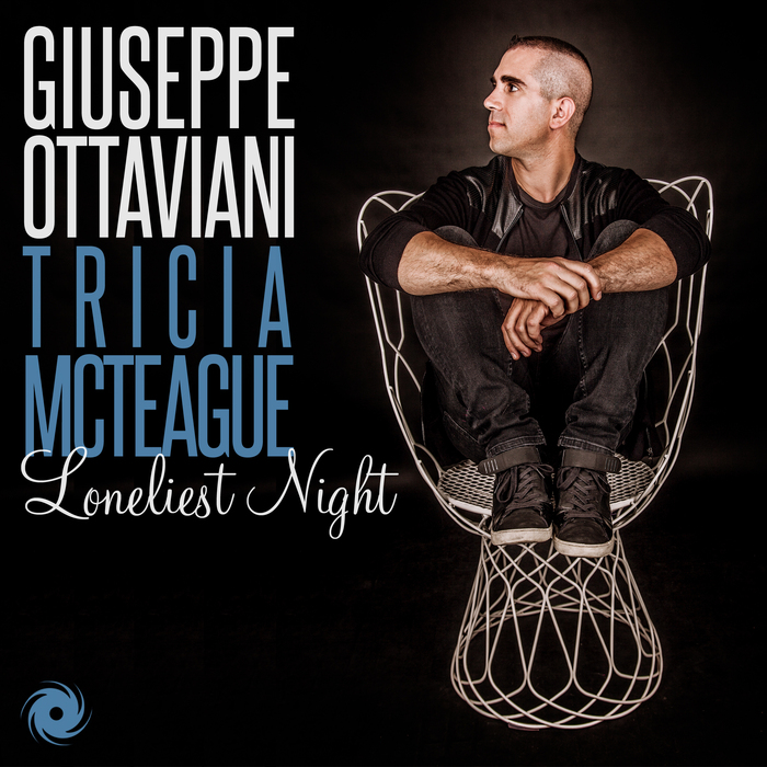 GIUSEPPE OTTAVIANI feat TRICIA MCTEAGUE - Loneliest Night