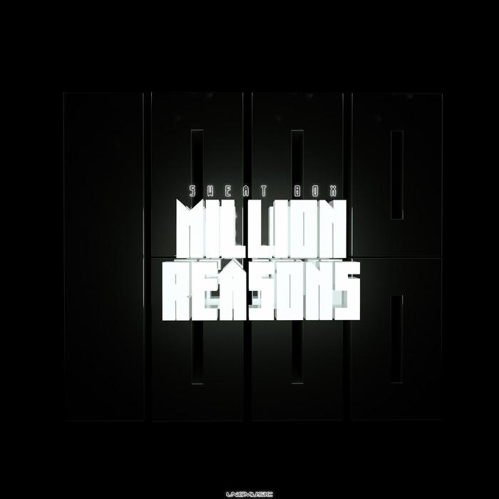 SWEAT BOX - Million Reasons