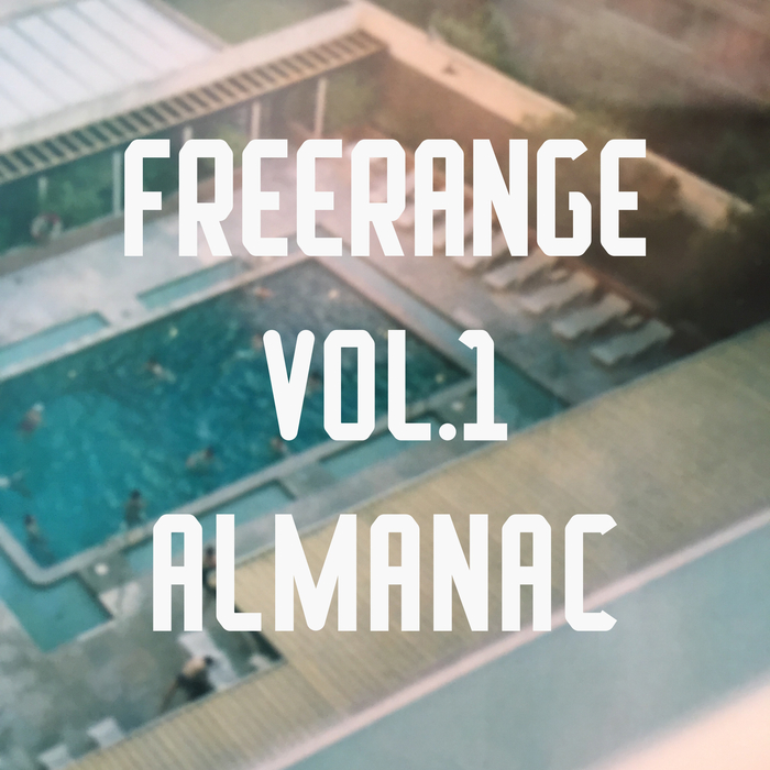 VARIOUS - Freerange Almanac Vol 1