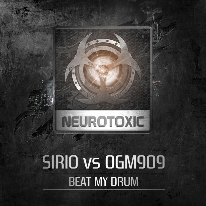SIRIO/OGM909 - Beat My Drum