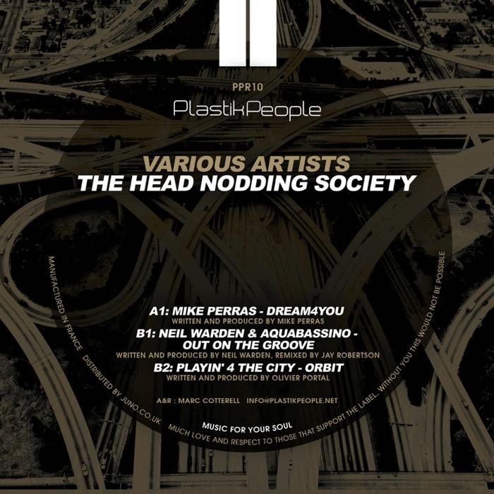 MIKE PERRAS/NEIL WARDEN & AQUABASSINO/PLAYIN' 4 THE CITY - Head Nodding Society