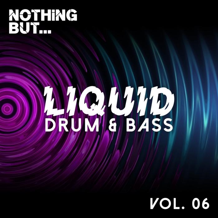VARIOUS - Nothing But... Liquid Drum & Bass Vol 6