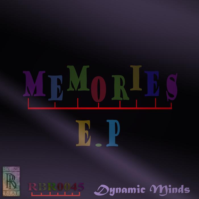 DYNAMIC MINDS - Memories