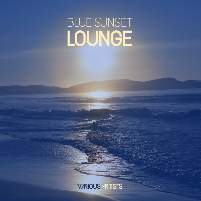 VARIOUS - Blue Sunset Lounge