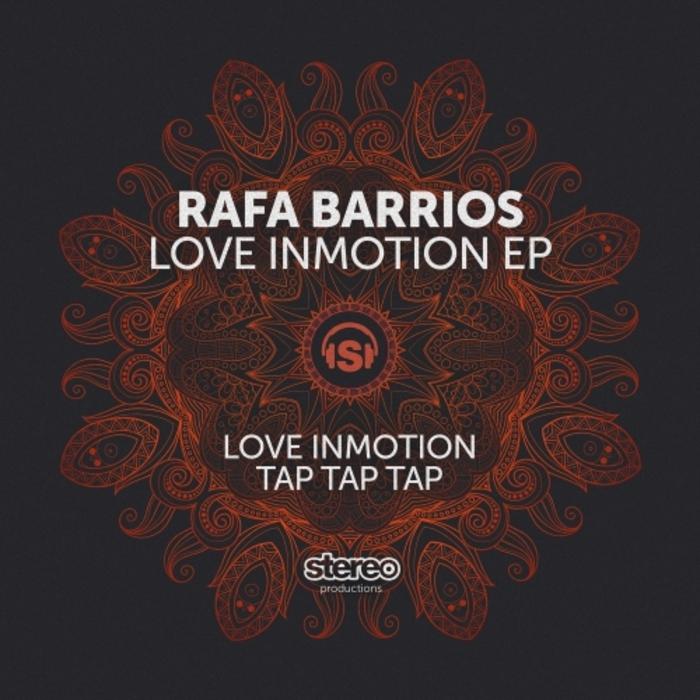 RAFA BARRIOS - Love Inmotion