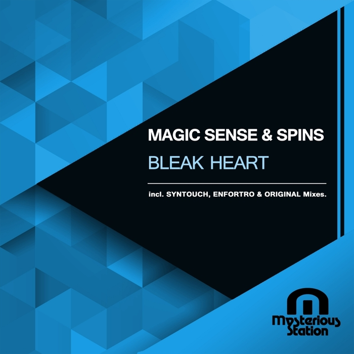 MAGIC SENSE & SPINS - Bleak Heart
