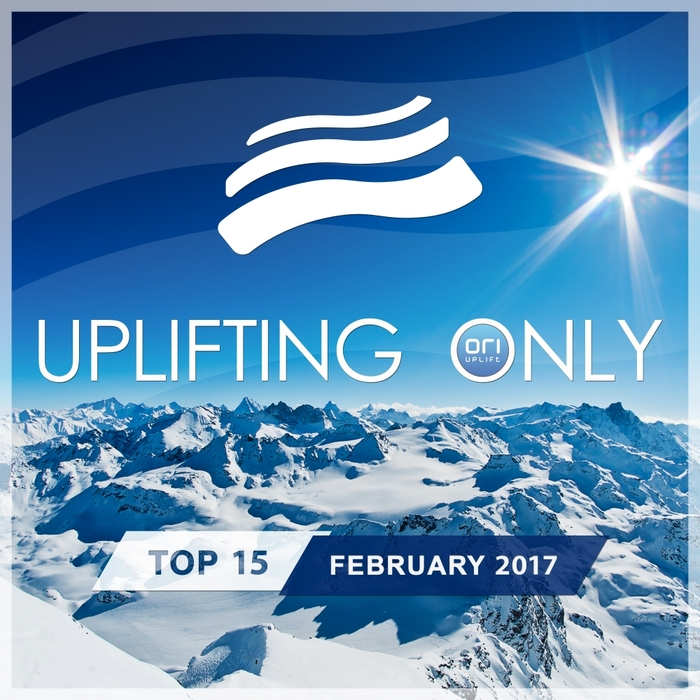 VARIOUS - Uplifting Only Top 15/February 2017