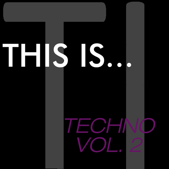 VARIOUS - This Is...Techno Vol 2