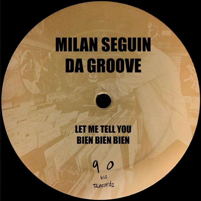 MILAN SEGUIN - Da Groove