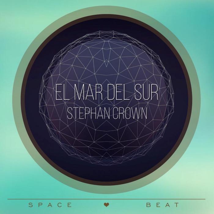 STEPHAN CROWN - El Mar Del Sur