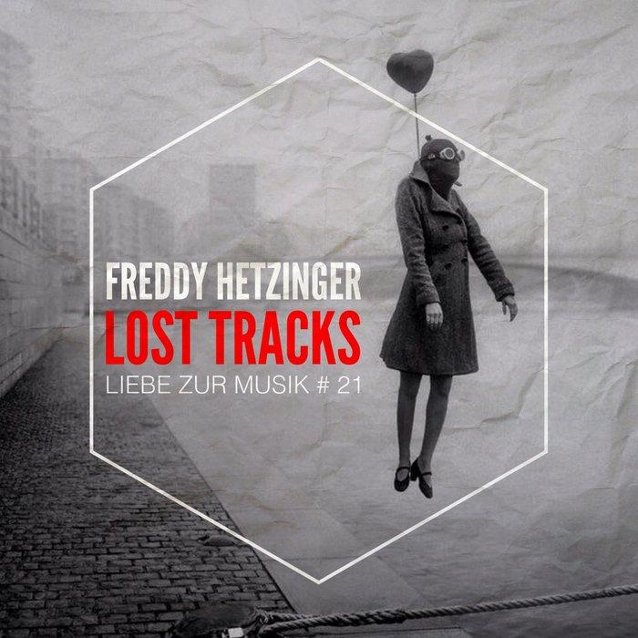 FREDDY HETZINGER - Lost Tracks