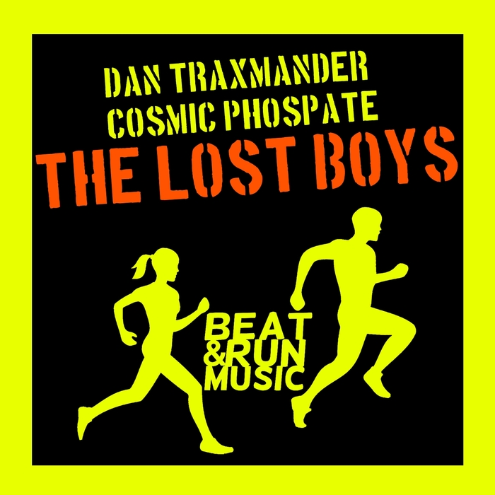 COSMIC PHOSPHATE/DAN TRAXMANDER - The Lost Boys