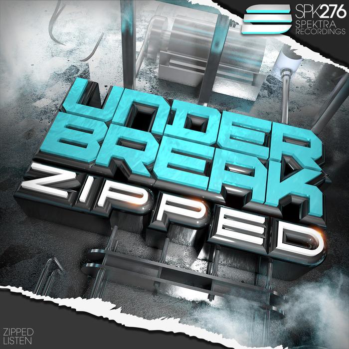 UNDER BREAK - Zipped