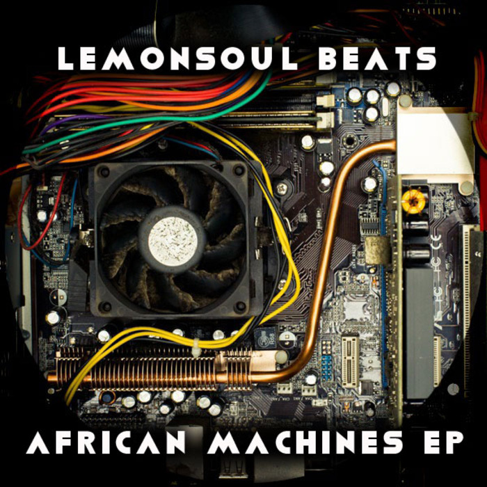 LEMONSOUL BEATS - African Machines