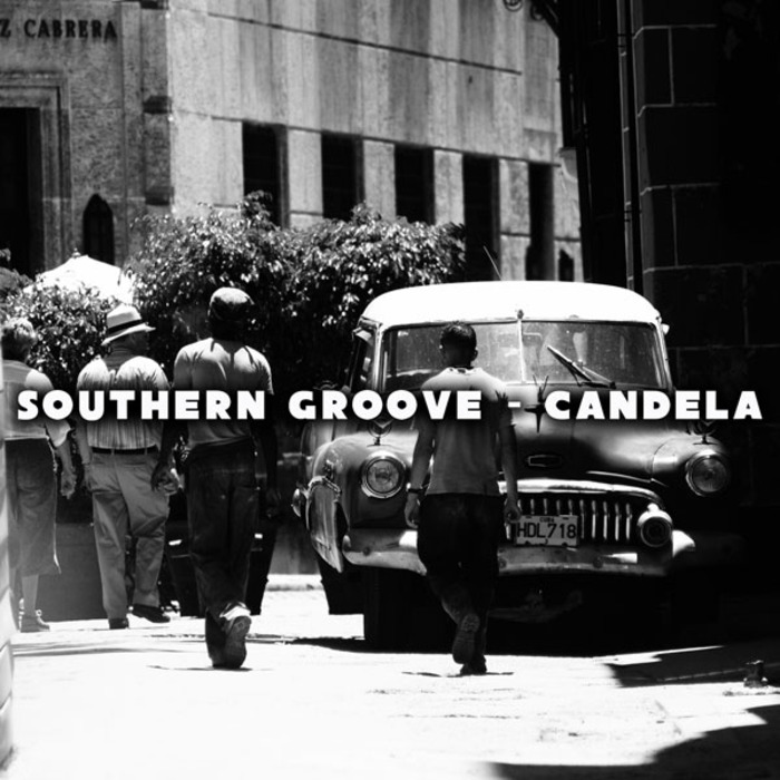 SOUTHERN GROOVE - Candela