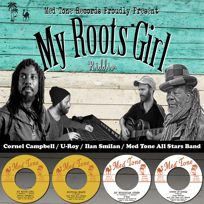 My Roots Girl Riddim By Cornel Campbell/U Roy/Med Tone All
