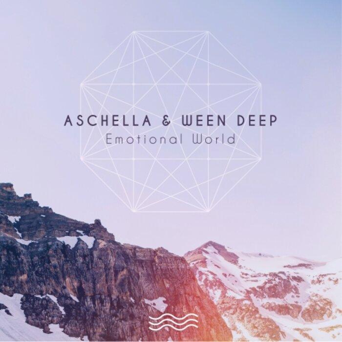 ASCHELLA & WEEN DEEP - Emotional World