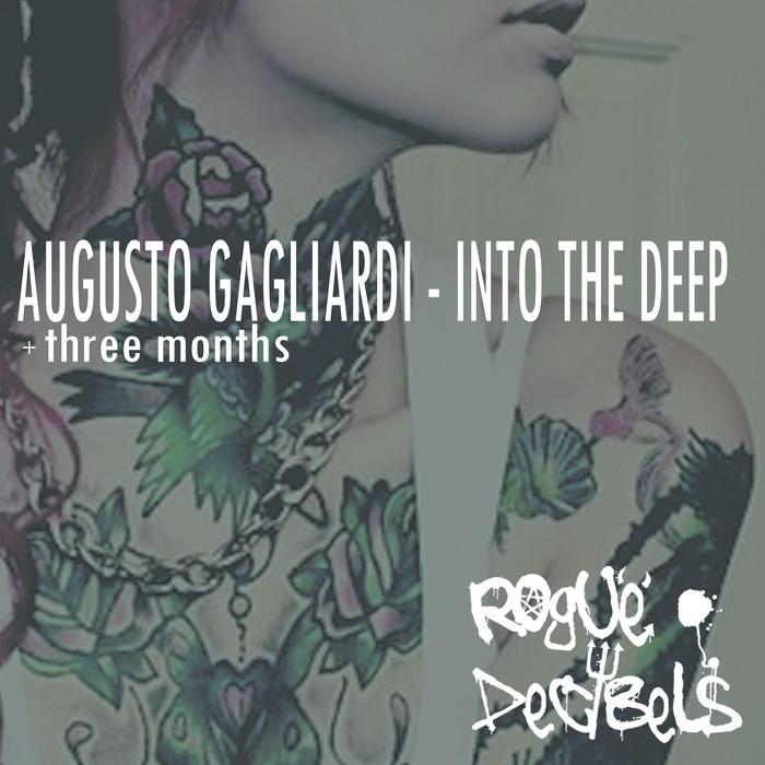 AUGUSTO GAGLIARDI - Into The Deep