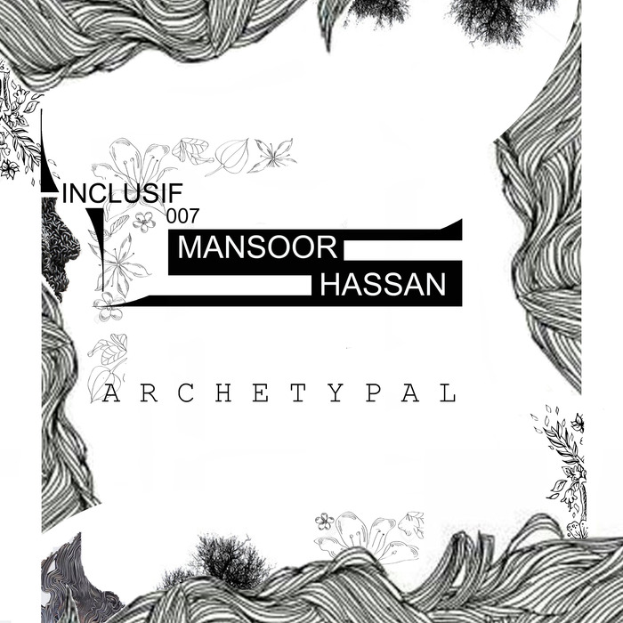 MANSOOR HASSAN - Archetypal