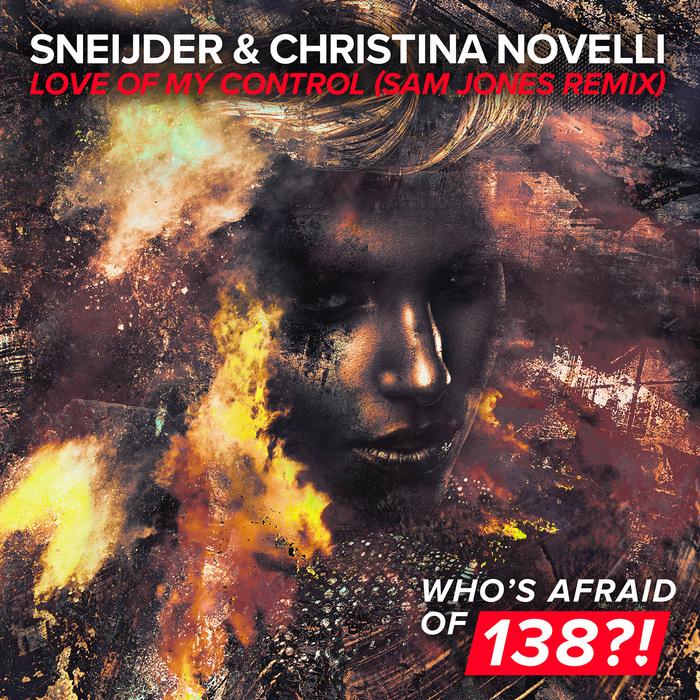 SNEIJDER & CHRISTINA NOVELLI - Love Of My Control