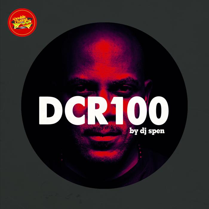 VARIOUS - DCR100 By DJ Spen