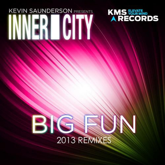 KEVIN SAUNDERSON presents INNER CITY - Big Fun