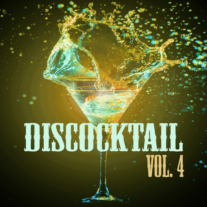 VARIOUS - Discocktail Vol 4 - Best Of Disco