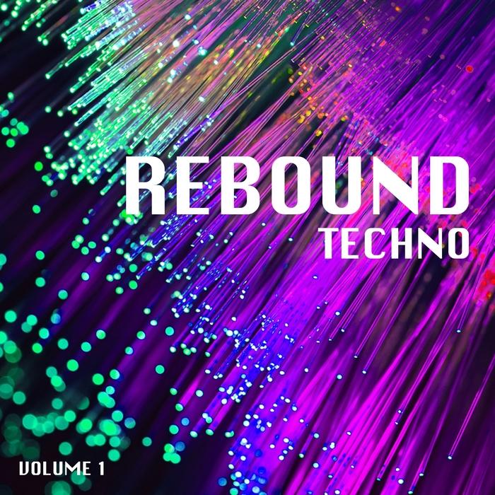 VARIOUS - Rebound Techno Vol 1