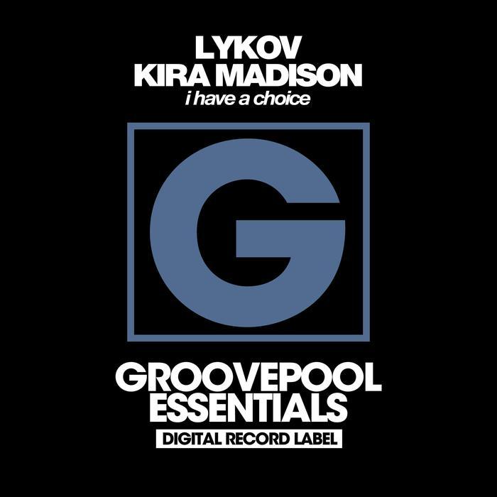 LYKOV/KIRA MADISON - I Have A Choice