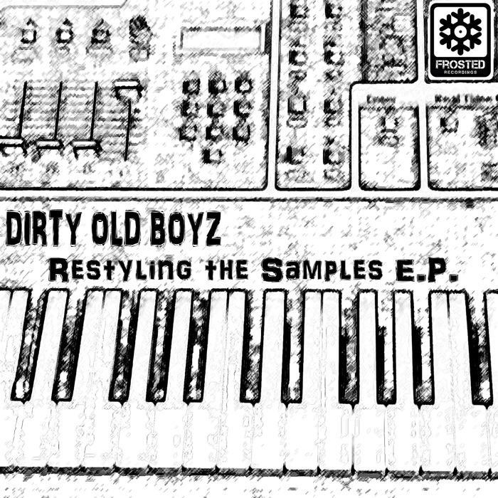 DIRTY OLD BOYZ - Restyling The Samples
