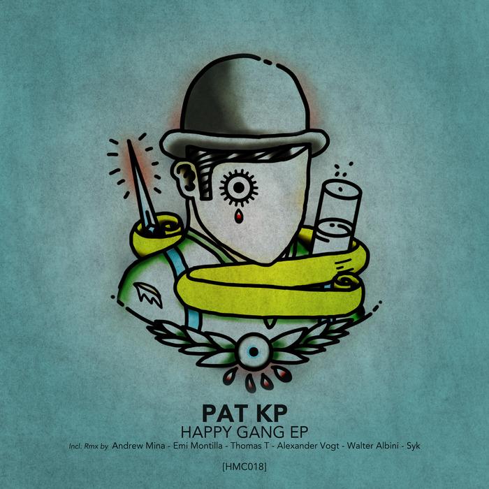 PAT KP - Happy Gang EP
