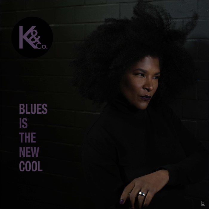 KAT & CO - Blues Is The New Cool