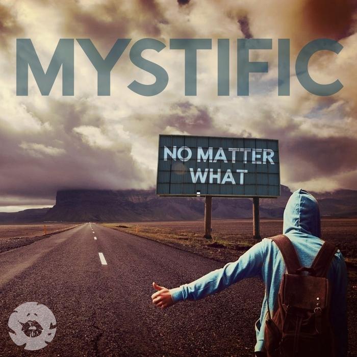 MYSTIFIC - No Matter What