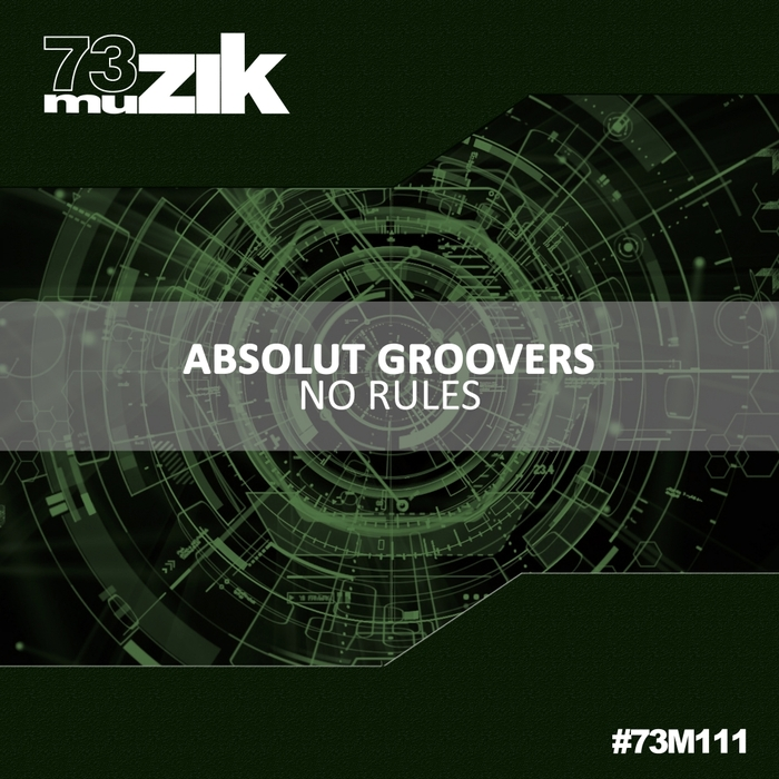 ABSOLUT GROOVERS - No Rules