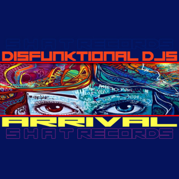 DISFUNKTIONAL DJS - Arrival