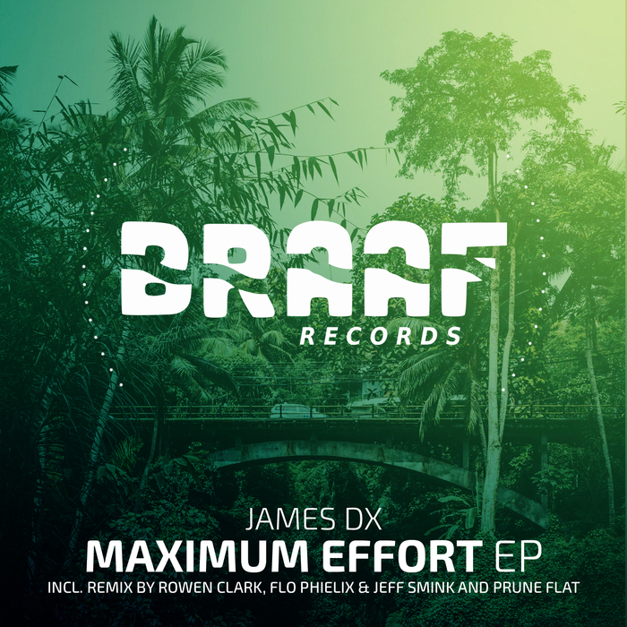 JAMES DX - Maximum Effort EP