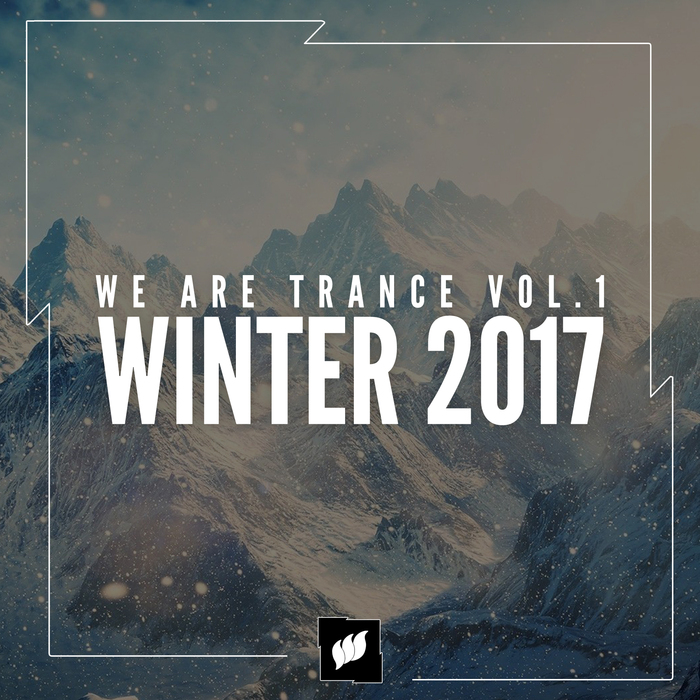 VARIOUS - We Are Trance Vol 1: Winter 2017