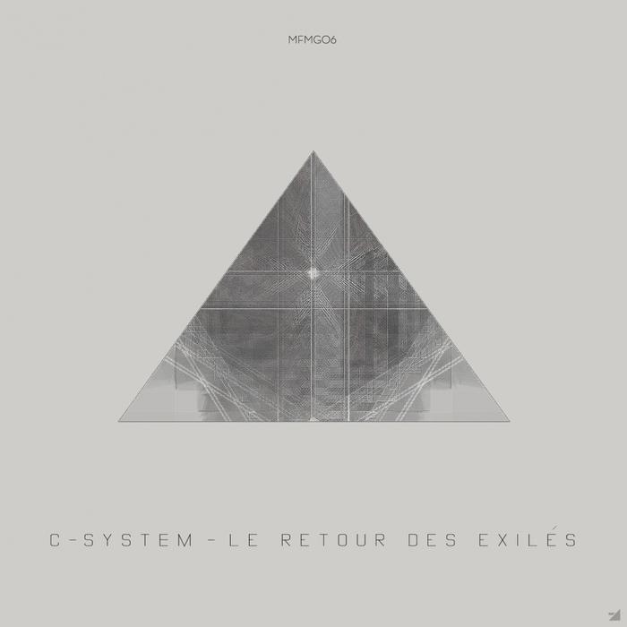 C-SYSTEM - Le Retour Des Exiles