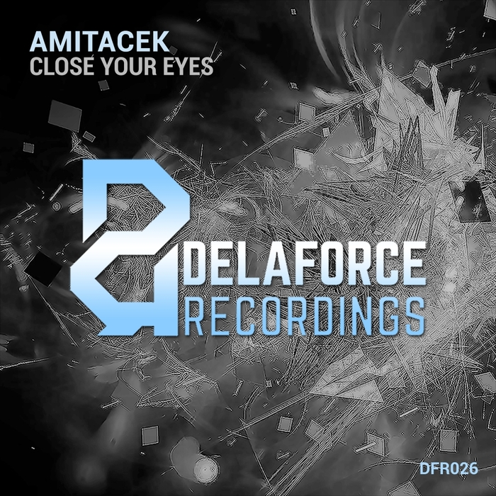 AMITACEK - Close Your Eyes