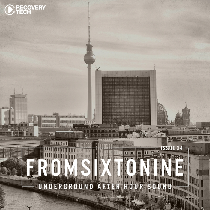 VARIOUS - FromSixToNine Issue 34 (Underground After Hour Sound)