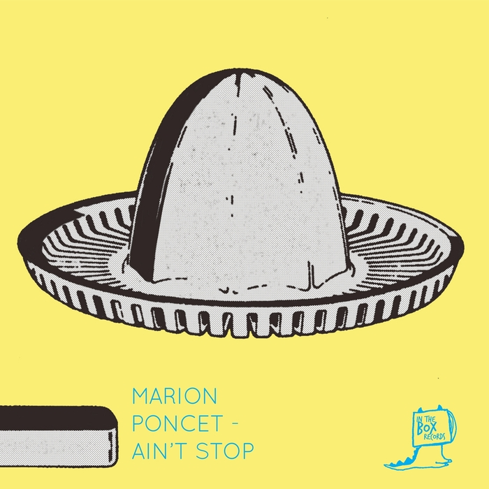 MARION PONCET - Ain't Stop