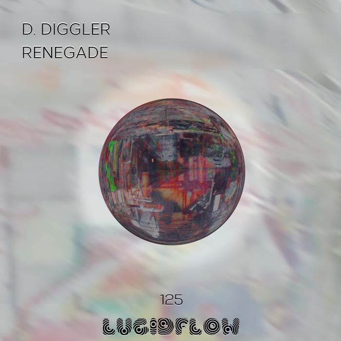 D DIGGLER - Renegade