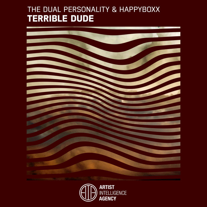 THE DUAL PERSONALITY - Terrible Dude