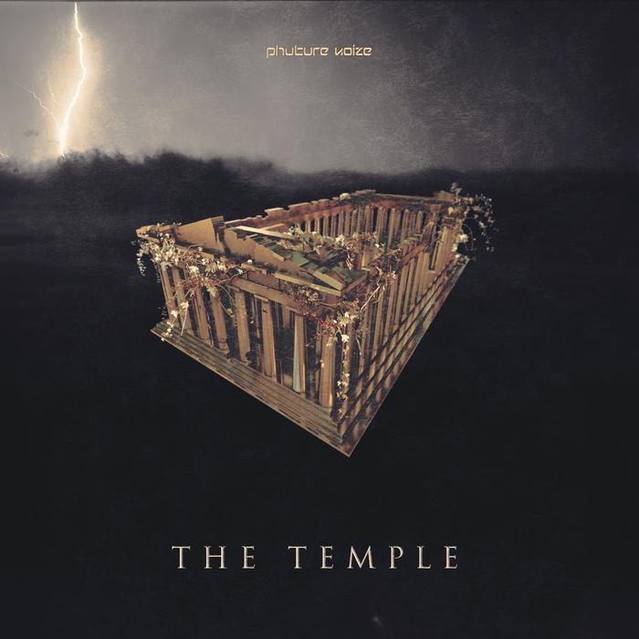 PHUTURE NOIZE - The Temple