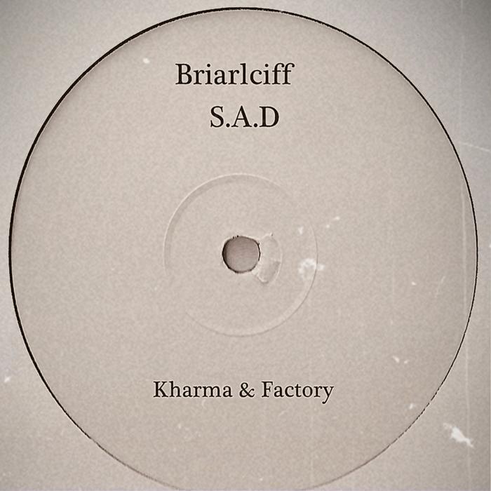 BRIARCLIFF - Sad