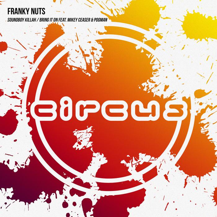 FRANKY NUTS - Soundboy Killah