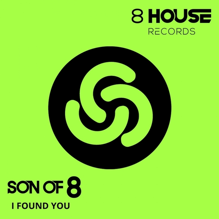 SON OF 8 - I Found You